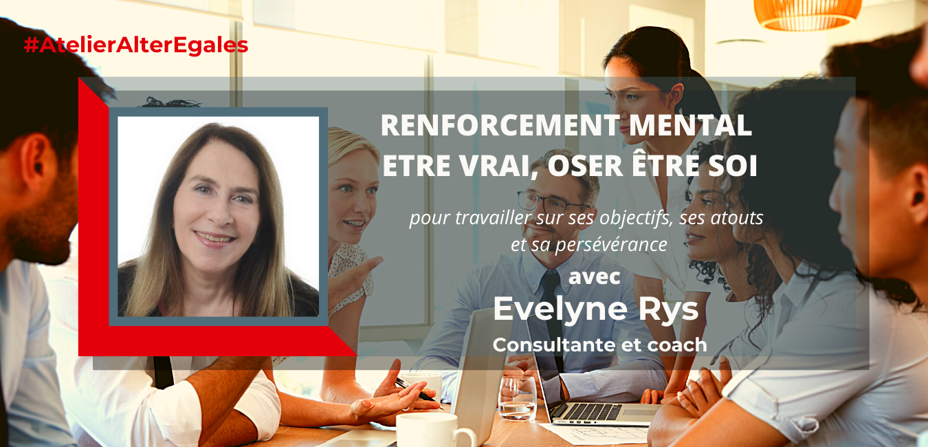 Atelier Alter Egales Renforcement mental